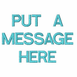 Pnha uma camisa bordada customizável da mensagem moletom bordado