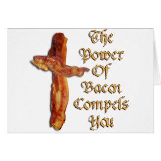 Poder do bacon cartão comemorativo