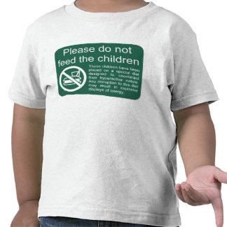 Por favor não alimente as crianças camiseta