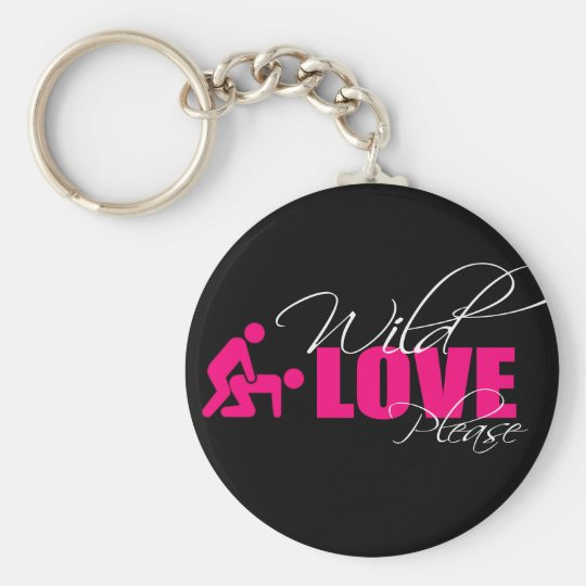 "Porta-chaves / Key ring 5 cm - "" wild love please"