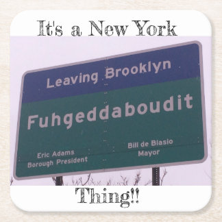 Porta-copo De Papel Quadrado Saindo de Brooklyn New York Fuhgeddaboudit