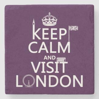 Porta-copo De Pedra Mantenha calmo e visita Londres