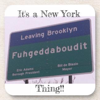 Porta-copo Saindo de Brooklyn New York Fuhgeddaboudit
