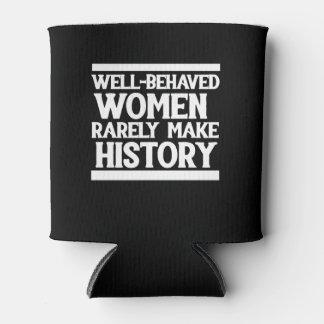 Porta-lata As mulheres bem comportadas fazem raramente a