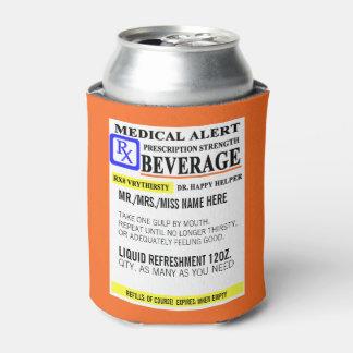 Porta-lata Prescrição engraçada