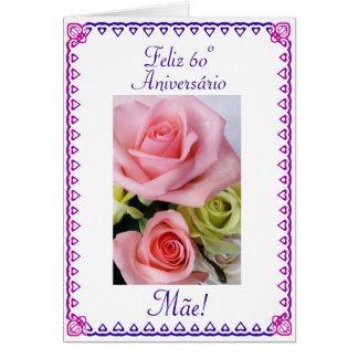 Português: Aniversário da mãe de 60 Anos 60th Cartão Comemorativo