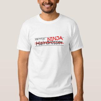 Posição Ninja - cabeleireiro Tshirt