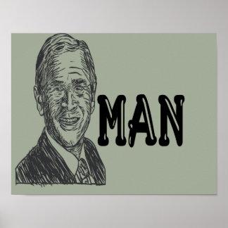 Poster do homem de Bush Pôster