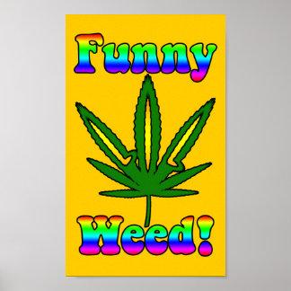 Poster engraçado da erva daninha