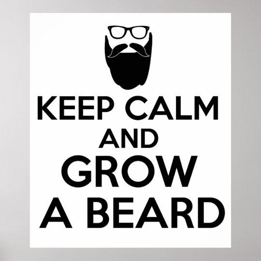Poster Mantenha a calma e cresça uma barba
