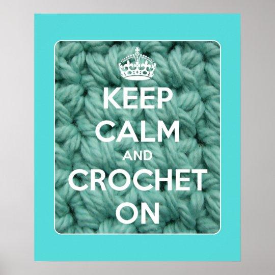 Póster Mantenha a calma e Crochet no azul