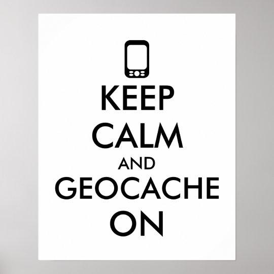 Póster Mantenha a calma e o Geocache no costume de GPS