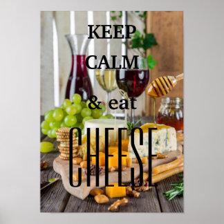 Póster Mantenha calmo e coma o queijo