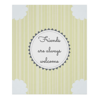 Póster Os amigos são sempre bem-vindos
