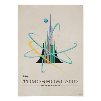 Póster Tomorrowland: Faça o futuro