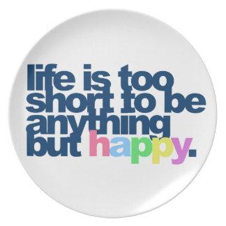Prato A vida é demasiado curta estar qualquer coisa mas
