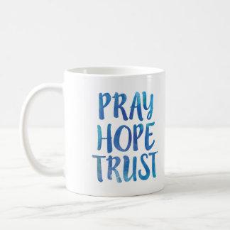 Pray a caneca da confiança da esperança