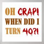 Presente engraçado da mordaça do aniversário de 40 impressão