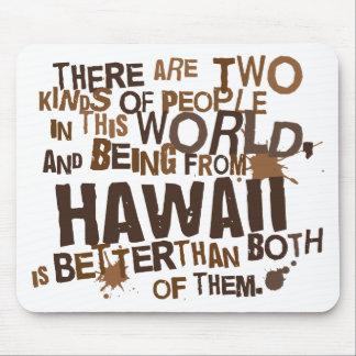 Presente (engraçado) de Havaí Mouse Pad