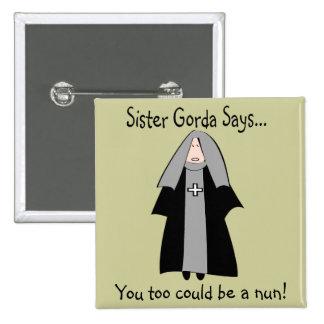 """Presentes católicos engraçados da freira, """"irmã Go Bóton Quadrado 5.08cm"""