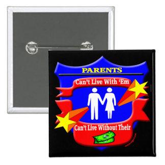 Presentes das camisetas engraçadas dos pais bóton quadrado 5.08cm