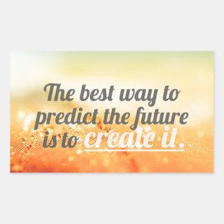 Preveja o futuro - citações inspiradores adesivo retangular