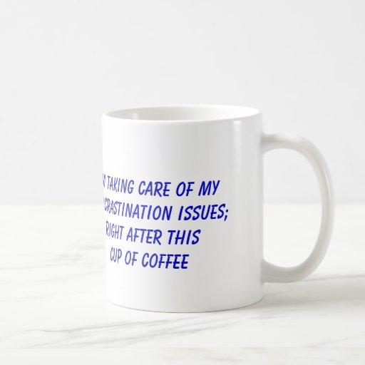 Procrastinação e café caneca