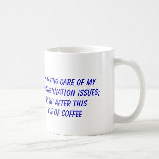 Procrastinação e café caneca de café