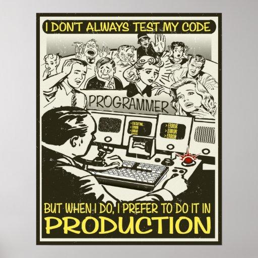 Programador eu não testo sempre meu código posteres