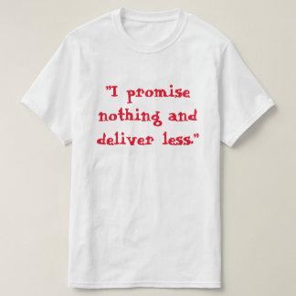 Promessa nada t-shirt do valor