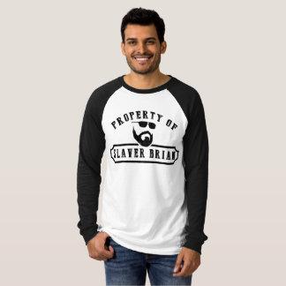 Propriedade do Slaver Brian (luva longa) T-shirts