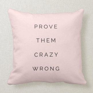 Prove-os que as citações inspiradores erradas travesseiros de decoração