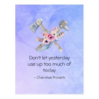 Provérbio Cherokee inspirado com Tomahawk Cartão Postal