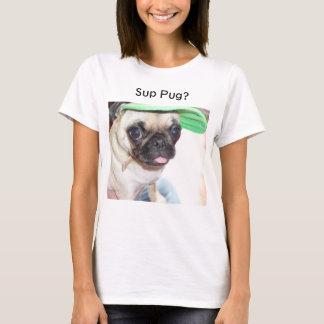 Pug do Sup? T-shirts