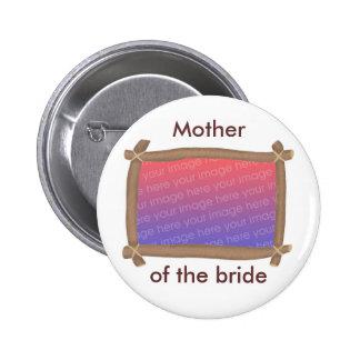 Quadro da foto, mãe da noiva, botão bóton redondo 5.08cm