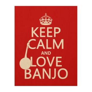 Quadro De Madeira Mantenha a calma e ame o banjo (alguma cor do