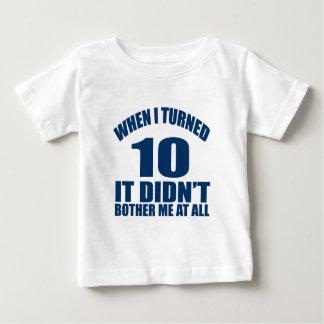Quando eu girei 10 não fez Bothre mim de todo Camisetas