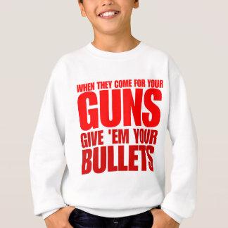 Quando vêm para suas armas dê-lhes suas balas t-shirt