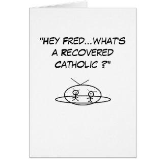 """""""Que é um católico recuperado? """" Cartão De Nota"""
