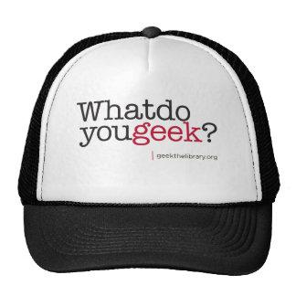 Que fazem você geek? boné