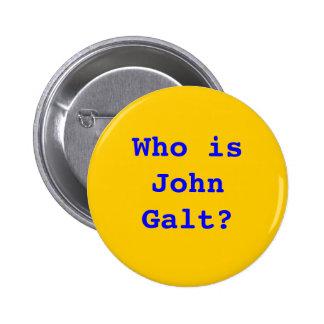 Quem é John Galt? Bóton Redondo 5.08cm
