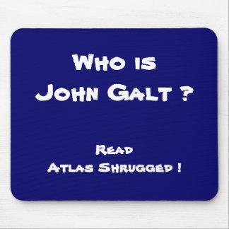 Quem é John Galt? Leia o atlas Shrugged! Mousepad