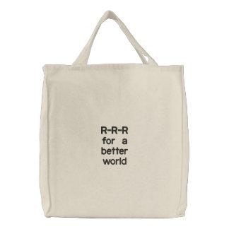 R-R-R para um mundo melhor Bolsas