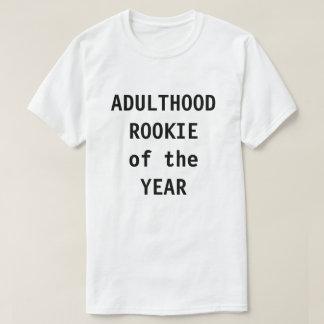 Recruta da idade adulta do ano camisetas
