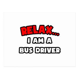 Relaxe-me… são um condutor de autocarro cartão postal