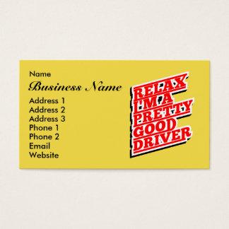 Relaxe-me são um relativamente bom motorista cartão de visitas