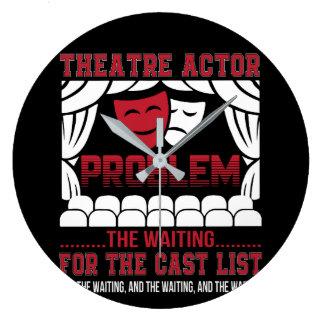 Relógio Grande Problema do ator do teatro que espera a lista