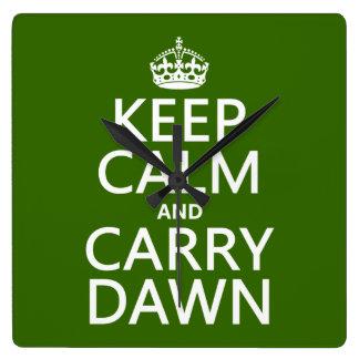 Relógio Quadrado Mantenha alvorecer calmo e do carregar (alguma