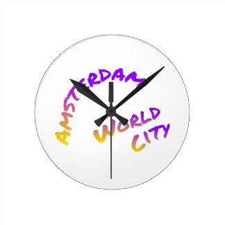 Relógio Redondo Cidade do mundo de Amsterdão, arte colorida do