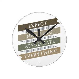 Relógio Redondo Espere que nada aprecia tudo